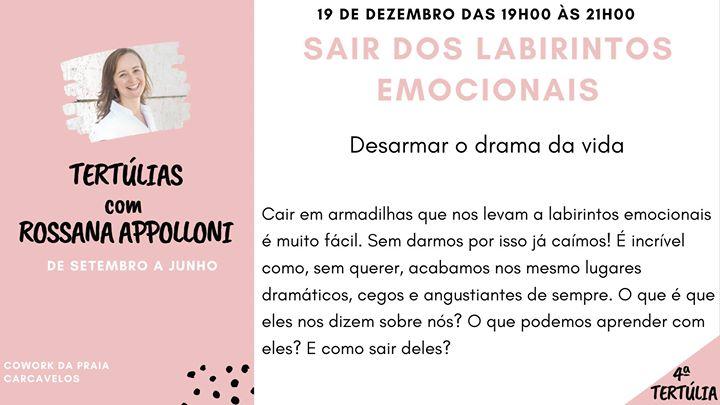 4ª Tertúlia: Sair Dos Labirintos Emocionais - Rossana Appolloni