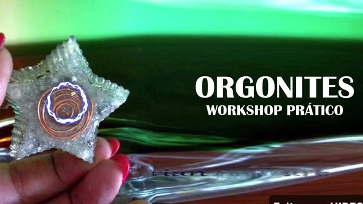 Orgonites Workshop Prático