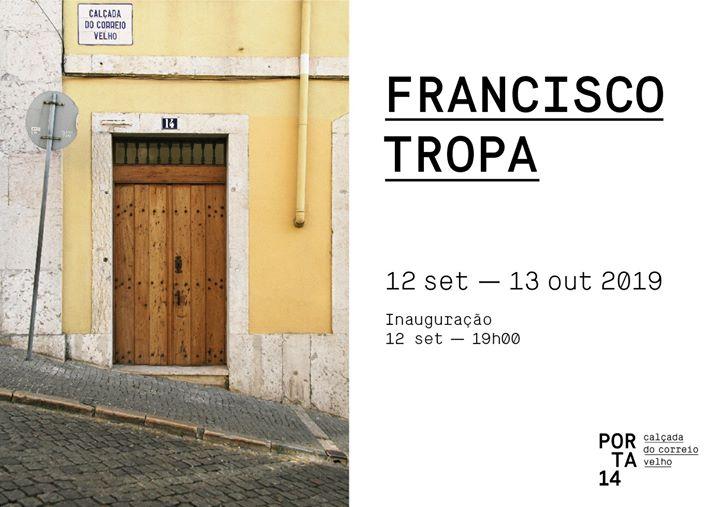 Inauguração PORTA 14 | Francisco Tropa