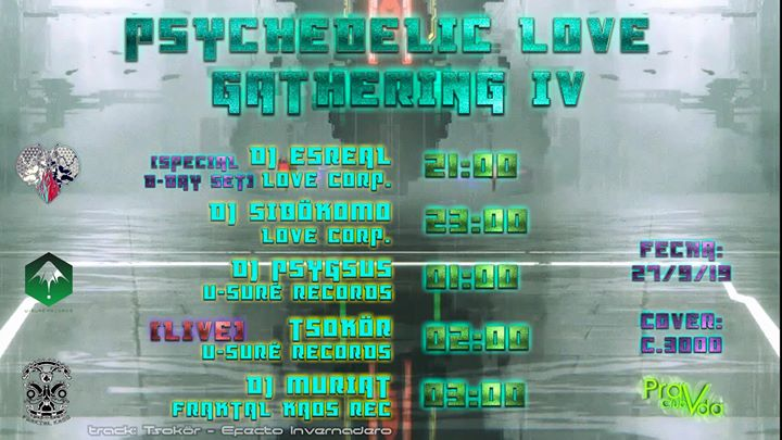 Psychedelic Love Gathering IV ♡