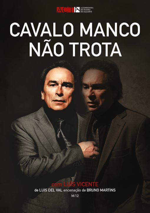 Cavalo manco non trota, teatro en portugués