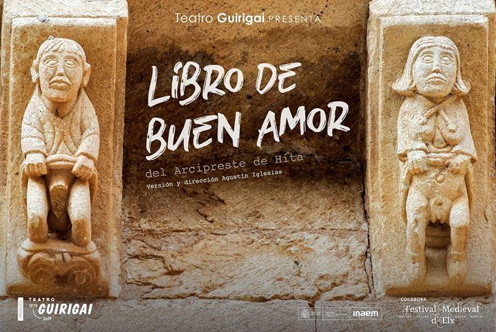 Libro de Buen Amor - Preestreno Teatro Guirigai