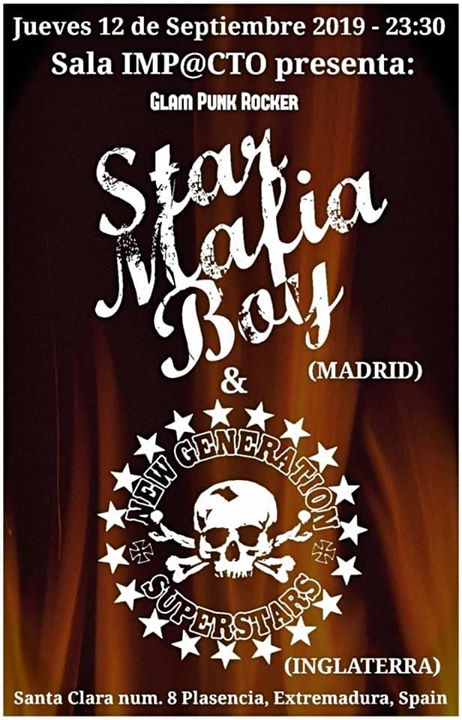 Star Mafia Boy (MADRID) & New Generation Superstars (UK)