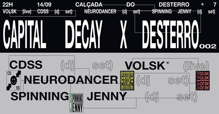 Capital Decay x Desterro