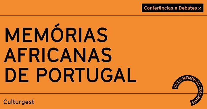Conferência x Memórias Africanas de Portugal