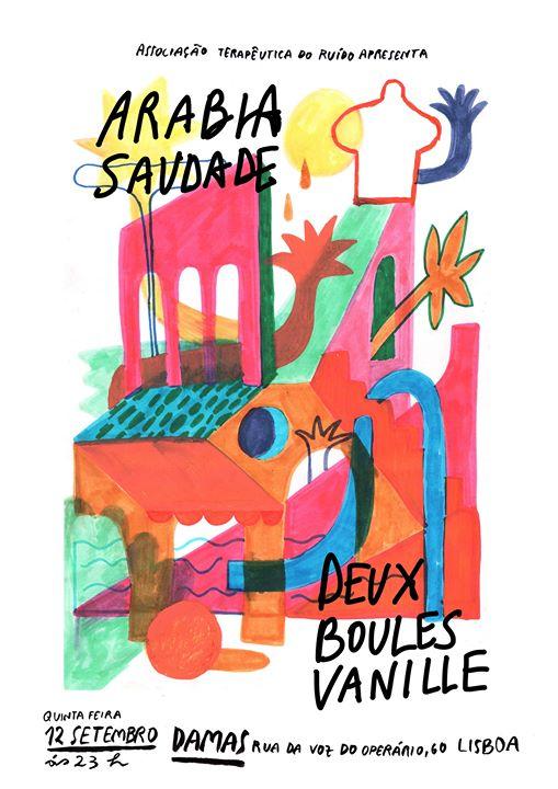 ATR apresenta: Arabia Saudade + Deux Boules Vanille