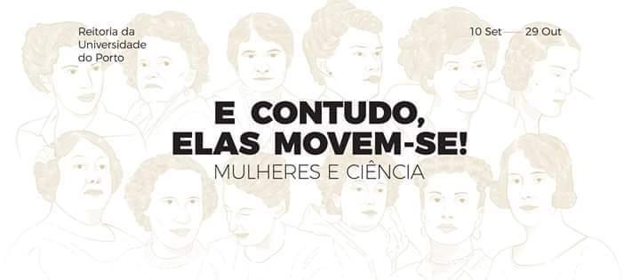 E Contudo, Elas Movem-se! Mulheres e Ciência | Exposição