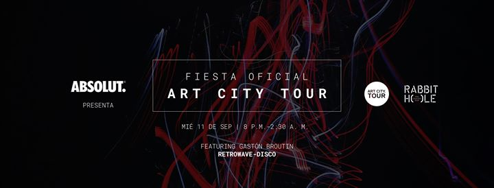 Fiesta Oficial del Art City Tour con Gastón Broutin