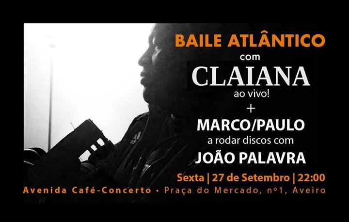 Baile Atlântico convida Claiana