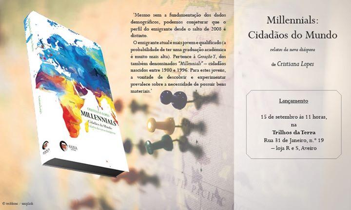 Lançamento do livro Millennials, Cidadãos do Mundo