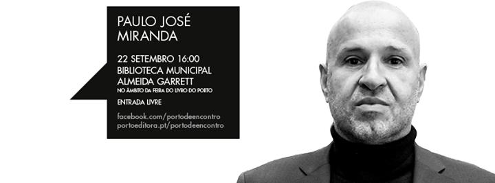 Paulo José Miranda no Porto de Encontro