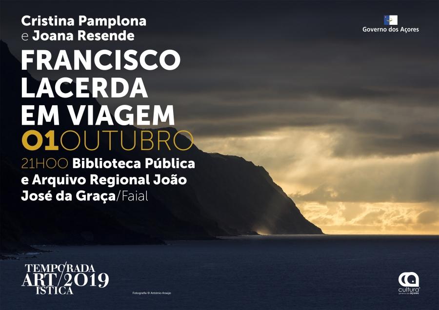 Francisco Lacerda em viagem | Temporada Artística 2019