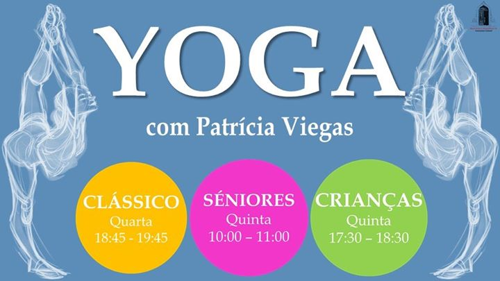 Yoga Clássico, Séniores e Crianças - com Patrícia Viegas