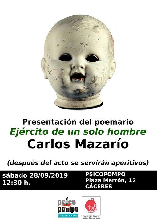 Presentación de 'Ejército de un solo hombre' de Carlos Mazarío