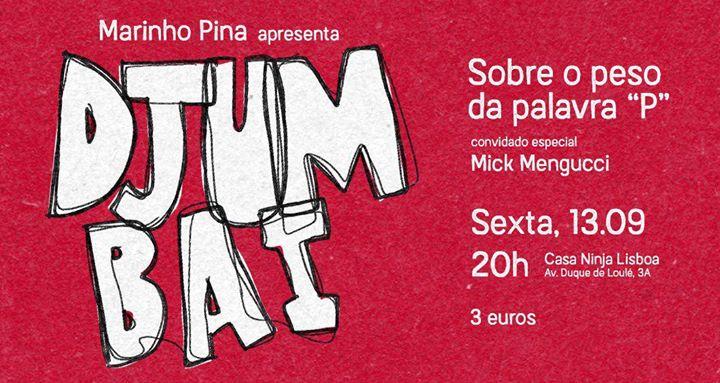 Marinho Pina apresenta Djumbai na Casa Ninja Lisboa
