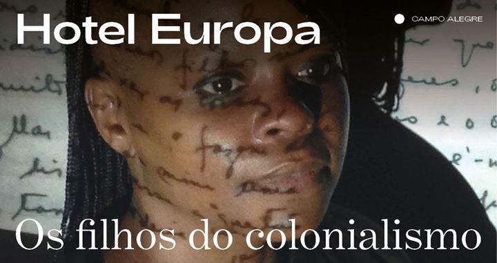 Hotel Europa ⁄ Os filhos do colonialismo