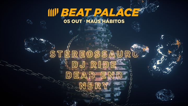 Beat Palace: Stereossauro, Dj Ride, Dead End & Nery