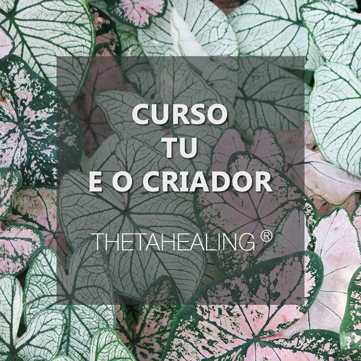 Curso 'Tu e o Criador' ThetaHealing® Lisboa