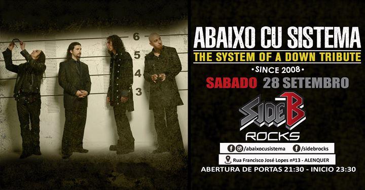 Abaixo Cu Sistema SOAD Tribute 28 Setembro SIDE B ROCKS Alenquer