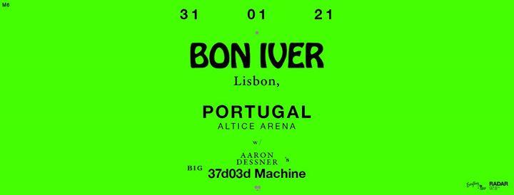 Nova Data: Bon Iver // Altice Arena