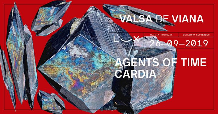 Valsa de Viana: Agents Of Time x Cardia