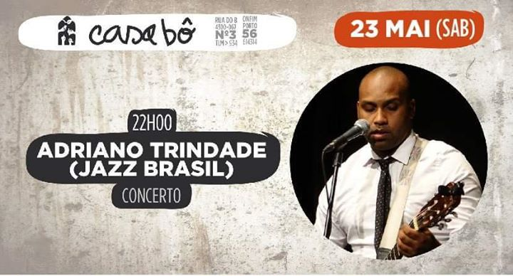 Concerto: Adriano Trindade (Jazz Brasil)