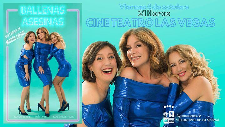Cine Teatro Las Vegas 'Ballenas Asesinas' de María Casal