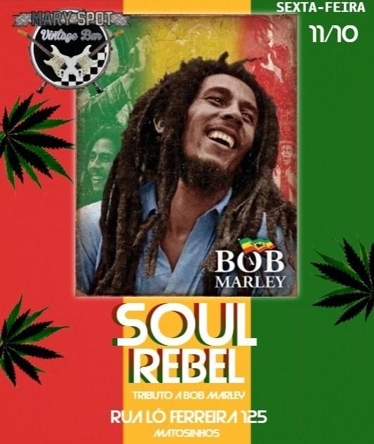 Soul Rebel tributo a Bob Marley