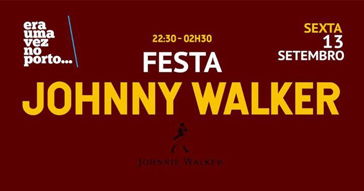 Johnny Walker.. walks..