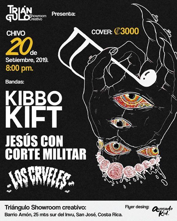 Chivo en el▲: Kibbo Kift / Los Crueles / Jesus con Corte Militar