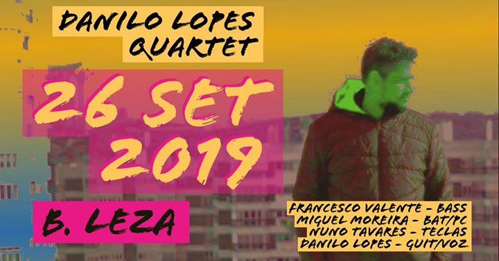 Danilo Lopes Quarteto No B.Leza