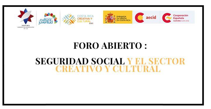 Foro: Seguridad social y el sector creativo y cultural
