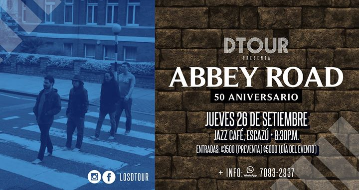 DTOUR presenta: The Beatles Abbey Road (50 Aniversario) + Showcase Foo Fighters