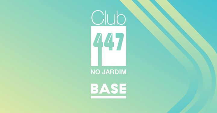 CLUB 447 no Jardim #5 - Free Entrance with Invitation