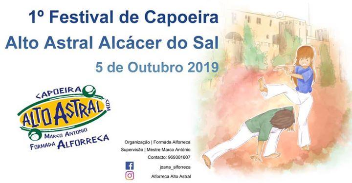 I Festival Capoeira Alto Astral Alcácer do Sal