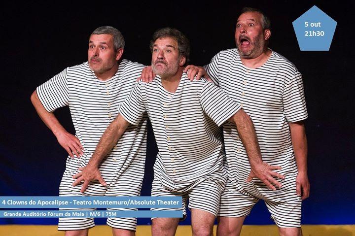 Festival Inter. de Teatro Cómico da Maia-4 Clowns do Apocalipse