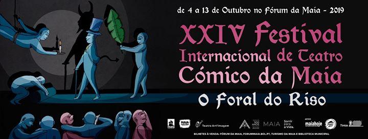 XXIV Festival Internacional de Teatro Cómico da Maia
