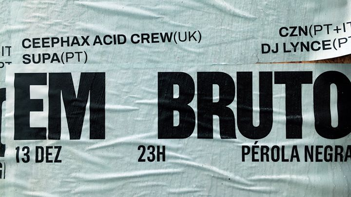 Em Bruto: Ceephax Acid Crew, CZN, DJ Lynce, Supa