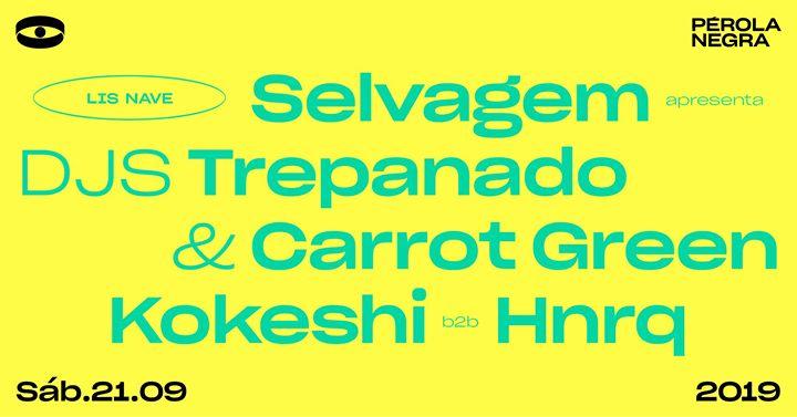 Lis Nave: Selvagem apresenta DJS Trepanado & Carrot Green