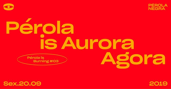Pérola is Aurora Agora!