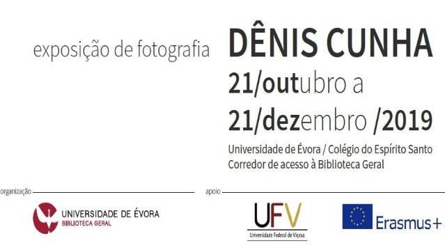 Exposição de Fotografia. Contemplar (u)évora. Dênis Cunha