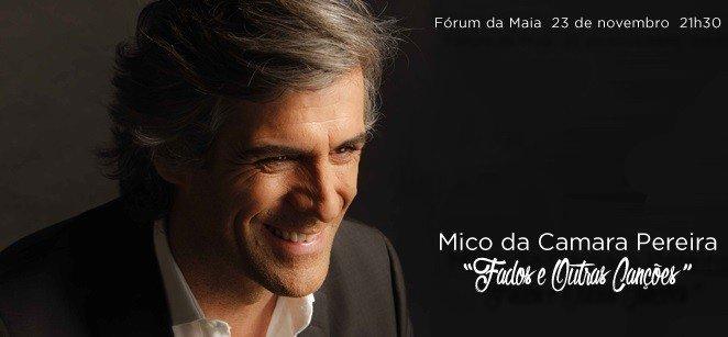 'FADOS E OUTRAS CANÇÕES', MICO DA CAMARA PEREIRA