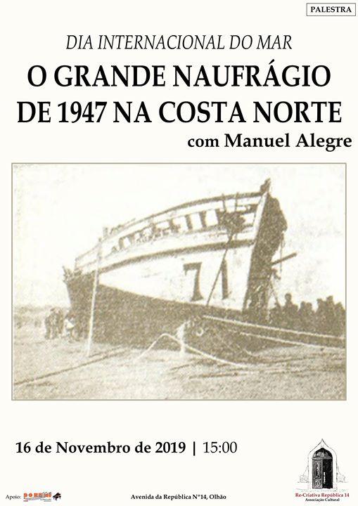 O grande naufrágio da costa norte - palestra de Manuel Alegre.