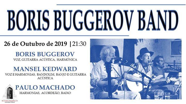 Boris buggerov band - 26 de Outubro às 21:30