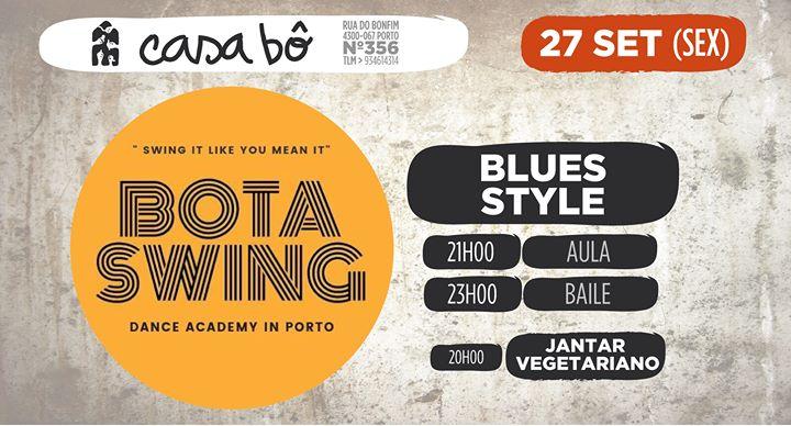 Blues Style: Aula + Baile