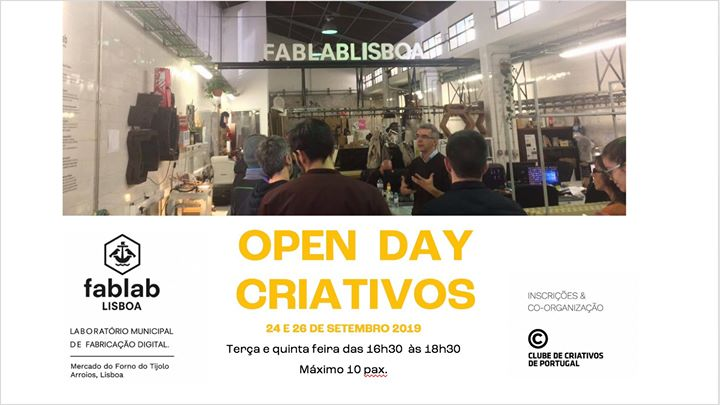OPEN DAY Criativos Fablab Lisboa