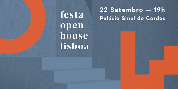 Open House Lisboa: Festa