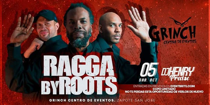 Ragga by Roots En Zapote El Grinch