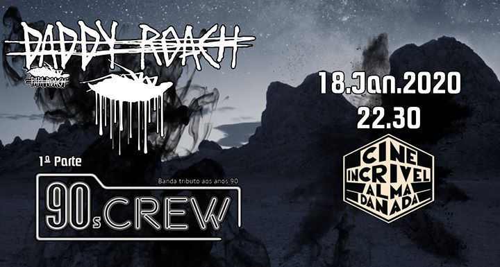 Daddy Roach - Papa Roach tributo // 90's Crew - 90's tributo