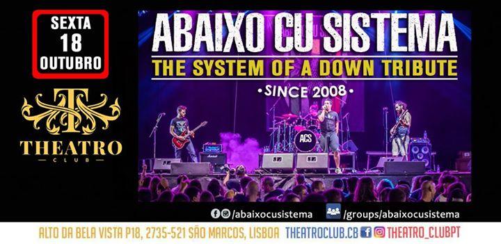 Abaixo Cu Sistema - The SOAD Tribute 18 OUT Theatro Club - Cacém